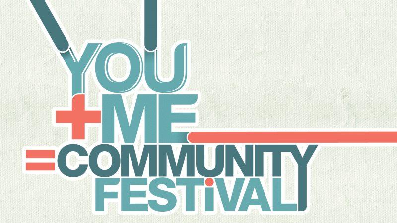 You+Me=Community Festival